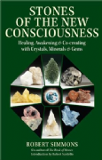 Stones of the New Consciousness - Robert Simmons